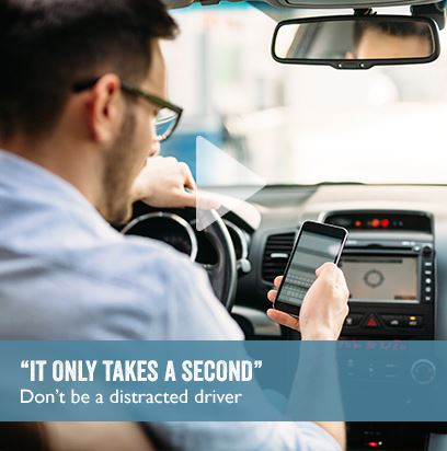 """It only takes a second"" - Don't be a distracted driver"