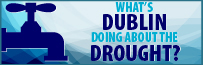 What's Dublin Doing About the Drought?